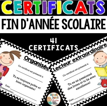 Certificats de fin d'année scolaire  - French End of Year Awards