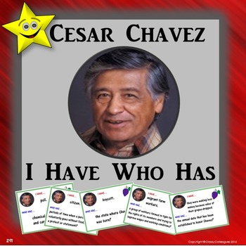Cesar Chavez I Have Who Has