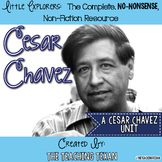 Cesar Chavez:  A Non-Fiction Cesar Chavez Unit