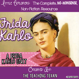 Frida Kahlo:  A Non-Fiction Frida Kahlo Unit