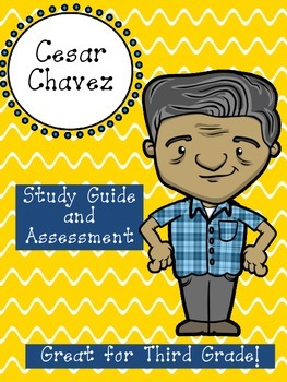 Cesar Chavez Assessment Packet: Study Guide, Vocabulary, Test, and Key