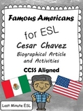 Cesar Chavez Biographical Article and Activities for ESL (