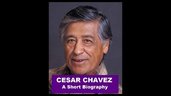 Cesar Chavez Biography PowerPoint