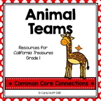 Animal Teams - Common Core Connections -Treasures Grade 1