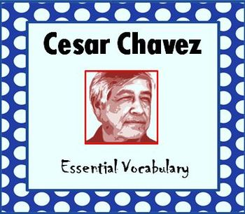 Cesar Chavez Day Vocabulary with Fun