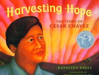 Cesar Chavez: Harvesting Hope by Kathleen Krull