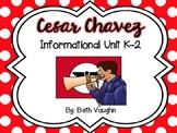 Cesar Chavez Informational Unit