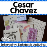 Cesar Chavez : Interactive Notebook Activities