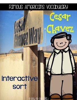 Cesar Chavez {Interactive Vocabulary Sort}