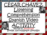 Cesar Chavez Listening Comprehension Spanish Video Activity