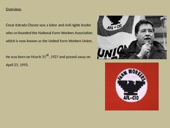 Cesar Chavez - Power Point life history facts labor and civil rights leader