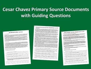 "Cesar Chavez Primary Source Document with guiding Qs # 3 ""Union & the Strike"""
