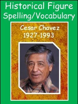 Cesar Chavez Spelling/Vocab GPS Historical Figures Social Studies