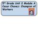 ReadyGen, Cesar Chavez: Vocabulary / 5th grade / Unit 2, Module A