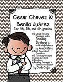 Cesar Chavez and Benito Juarez Close Reading Passages