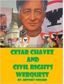 Cesar Chavez and Civil Rights Webquest