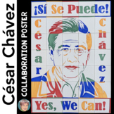 Cesar Chavez Collaborative Poster - Great for Hispanic Heritage Month!