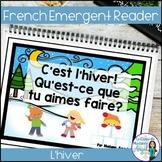C'est L'hiver!  A  Winter Emergent Reader in French with Les Activités D'Hiver