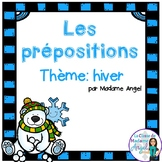 Les prépositions (hiver):   Winter Themed French Preposition mini-unit