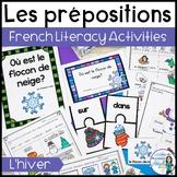 Les prépositions (hiver):   Winter Themed French Preposition mini-unit