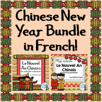 Nouvel An Chinois!  Chinese New Year Literacy Activities and Reader Bundle