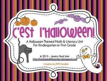 C'est l'Halloween! A Math and Literacy Unit for Kindergarten and Grade 1