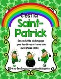 {C'est la Saint Patrick!} Language activities for 1e-3e French immersion or Core