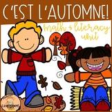C'est l'automne! Fall Math and Literacy Unit