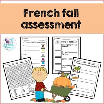 French Fall / L'automne - Reading, Writing, & Assessment f