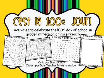 {C'est le 100e jour d'école!} Fun French activities for the 100th day