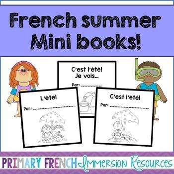 C'est l'ete! 3 French student mini books - summer