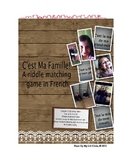 C'est ma famille! Family Riddle Matching Game in French