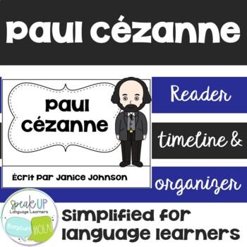 Cézanne French Reader & Timeline {En français}
