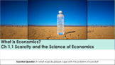Ch 1.1 Scarcity and the Science of Economics - What is Economics? - McGraw Hill