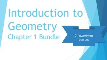 ch 1 intro to geometry bundle 7 powerpoint lesson presentations