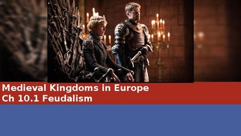 Ch 10.1 Feudalism - Medieval Kingdoms in Europe - World History McGraw Hill