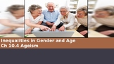 Ch 10.4 Ageism - Inequalities in Gender and Age - Sociolog
