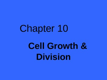 Ch. 10 Cell Division Slideshow