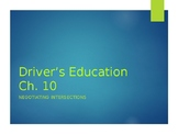 """Driver's Education Ch. 10 """"Negotiating Intersections"""" Power Point"""