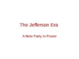 Ch 10 The Jefferson Era