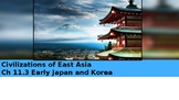 Ch 11.3 Early Japan and Korea - Civilizations of East Asia World History McGraw