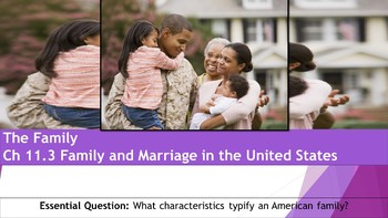Ch 11.3 Family and Marriage in the United States - Sociology and You McGraw Hill