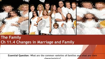 Ch 11.4 Changes in Marriage and Family - Sociology and You McGraw Hill