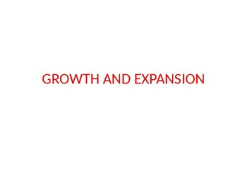 Ch 11 Growth and Expansion