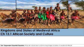 Ch 13.1 African Society Culture Kingdoms States of Medieval Africa World History