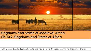 Ch 13.2 Kingdoms and States of Medieval Africa - McGraw Hill World History