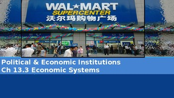 Ch 13.3 Economic Systems - Political & Economic Institutions Sociology - McGraw