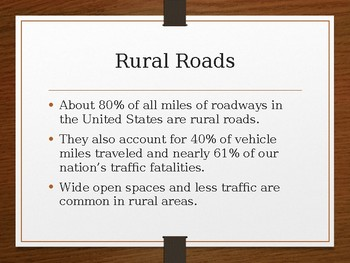 Driver's Education Ch. 15 Power Point Driving in Rural Areas