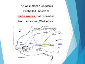 Ch 15 West Africa Kingdoms_ Mali_Ghana_Songhai_Islamic Golden Age