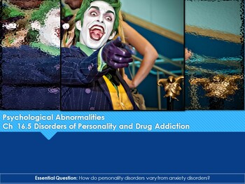 Ch 16.5 Personality Disorders and Drug Addiction - Psychological Disorders